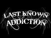 Image for Last Known Addiction
