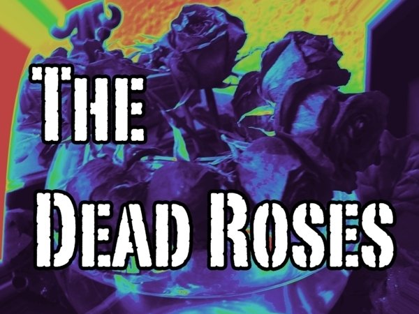 Image for The Dead Roses