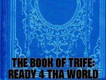 TRIFE THA GOD