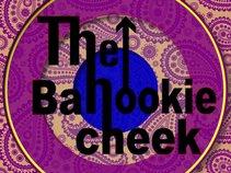 THE BAHOOKIE CHEEK