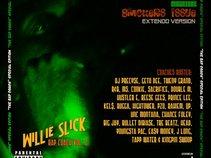 Willie Slick/ Slimmatic