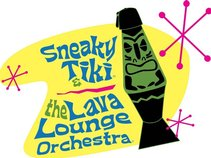 Sneaky Tiki and The Lava Lounge Orchestra