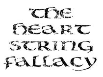 The Heart String Fallacy