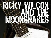 Image for RICKY WILCOX & THE MOONSNAKES
