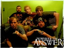 Nowhere The Answer