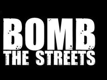 Bomb The Streets