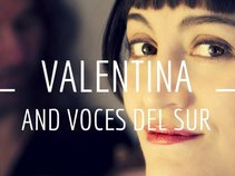 Valentina and VOCES DEL SUR