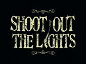 Image for Shoot Out The Lights