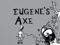 Eugene's Axe