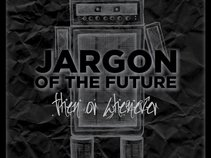 Jargon of the Future