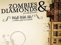 Zombies & Diamonds