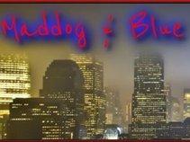Maddog N Blue