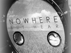 Image for NoWhere But Hear
