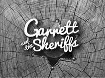 Garrett and the Sheriffs