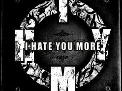 I Hate You More...