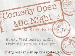 Kick Butt Coffee Music & Booze Comedy Open Mic