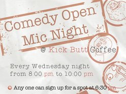 Image for Kick Butt Coffee Music & Booze Comedy Open Mic