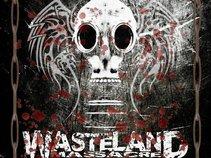 The Wasteland Massacre