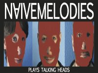 Image for Naive Melodies plays Talking Heads