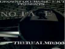 THE REAL MR303 GROWNFOKEMUSIC E.N.T