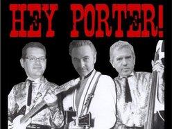 Hey Porter!