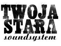 Twoja Stara Soundystem