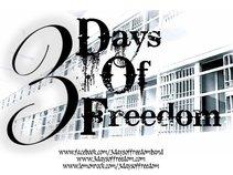 3 Days of Freedom