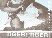 Tiger! Tiger!  (Atlanta)