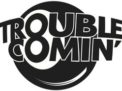 Image for Trouble Comin'