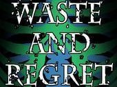 Image for Waste And Regret