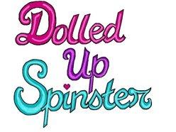 Dolled Up Spinster