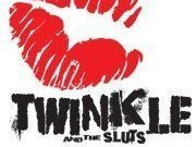 Twinkle and The Sluts