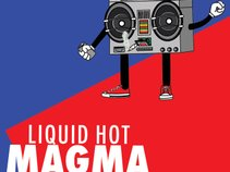 LIQUID HOT MAGMA