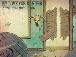 Image for My Love For Danger