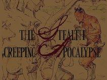 The Stealth Creeping Apocalypse