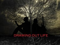 drawing out life