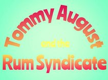 Tommy August and the Rum Syndicate