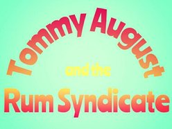 Image for Tommy August and the Rum Syndicate
