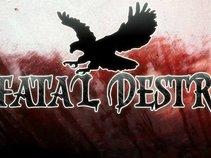 Fatal Destruction