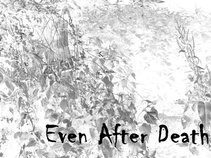 Even After Death