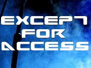 Except for Access