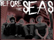Before The Seas