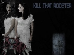 Image for Kill That Rooster