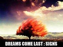 dreams come last