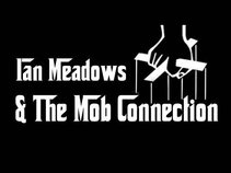 Ian Meadows and The Mob Connection