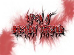 Image for Upon a Broken Throne