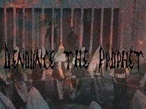 Denounce The Prophet