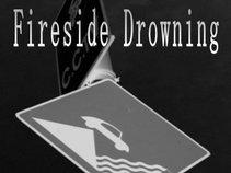 Fireside Drowning