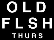 Old Flesh