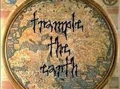 Trample the Earth